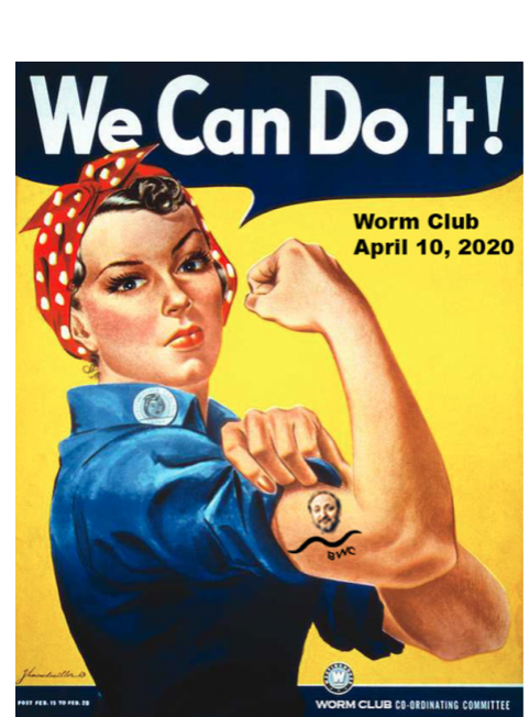 We Can Do It! Worm Club 04/10/20